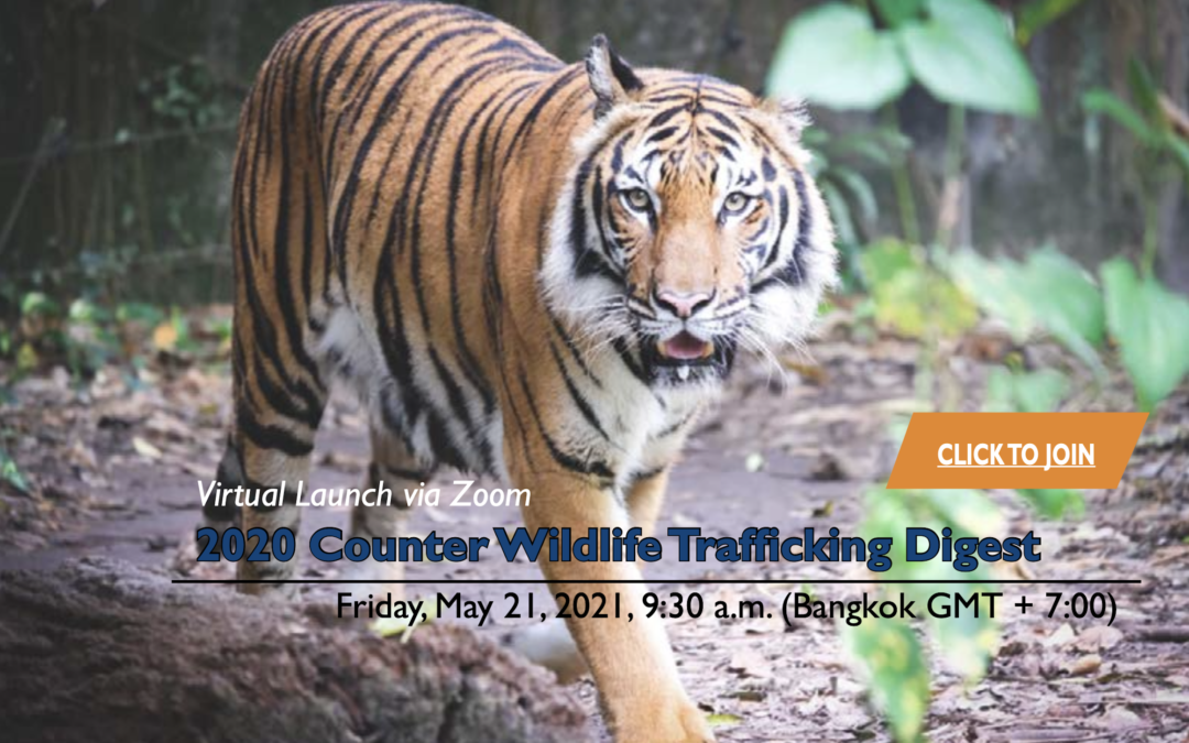 Launch of USAID Wildlife Asia's 2020 Counter Wildlife Trafficking Digest